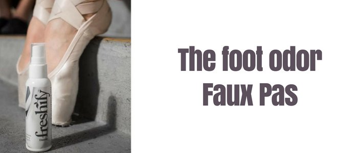 The Foot Odor Faux Pas