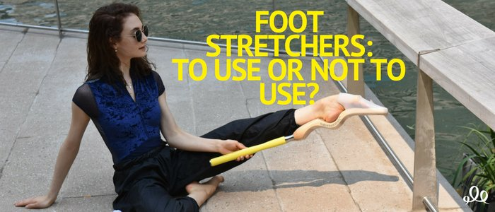 Foot Stretchers: To Use or Not To Use?