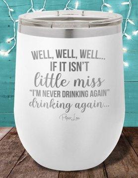 Piper Lou Never Drinking Again Wine Tumbler