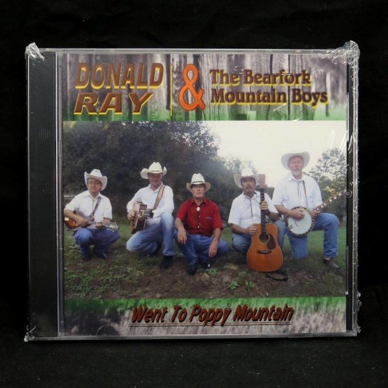 Local Music Donald Ray & The Bearfork Mountain Boys - Went to Poppy Mountain (CD)