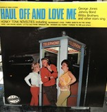 """Vinyl Used various Artists """"Haul Off And Love Me"""" LP"""