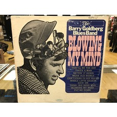 "Vinyl Used The Barry Goldberg Blues Band ""Blowing My Mind"" LP-Promo"