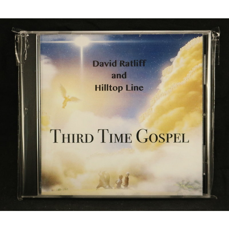 Local Music NEW David Ratliff and Hilltop Line - Third Time Gospel (CD)
