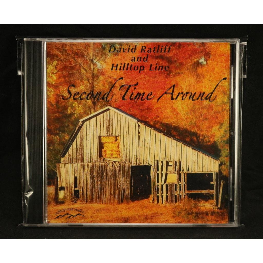 Local Music NEW David Ratliff and Hilltop Line - Second Time Around (CD)