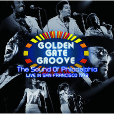 Vinyl NEW Various – Golden Gate Groove: The Sound Of Philadelphia Live in San Francisco 1973-RSD21