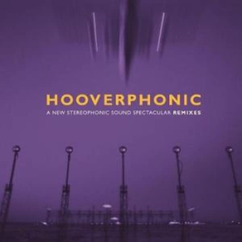 Vinyl NEW Hooverphonic – A New Stereophonic Sound Spectacular Remixes-RSD21