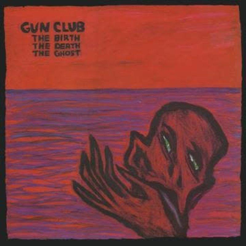 Vinyl NEW Gun Club* – The Birth The Death The Ghost-RSD21