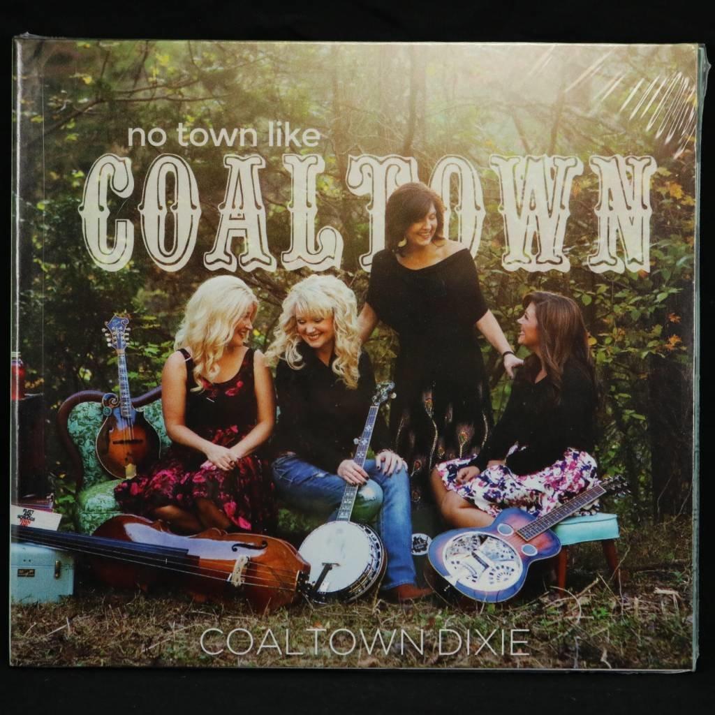 Local Music Coaltown Dixie - No Town Like Coaltown (CD)