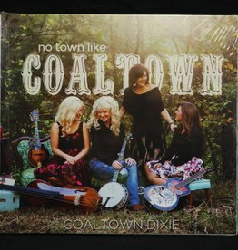 Local Music Coaltown Dixie - No Town Like Coaltown (CD)
