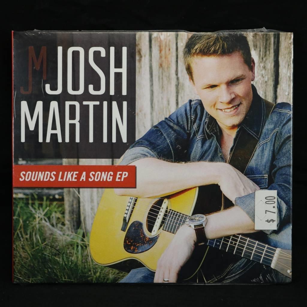 Local Music Josh Martin - Sounds Like A Song EP (CD)