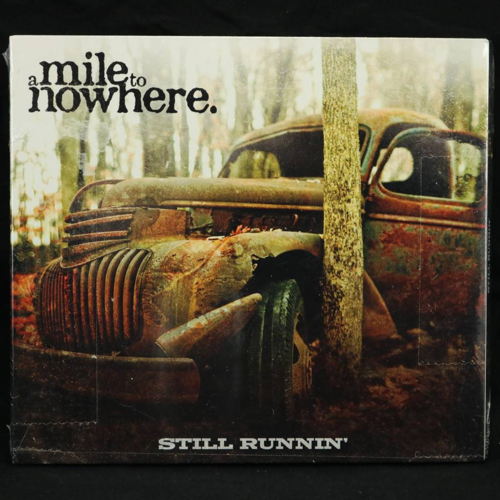 Local Music A Mile To Nowhere - Still Running (CD)