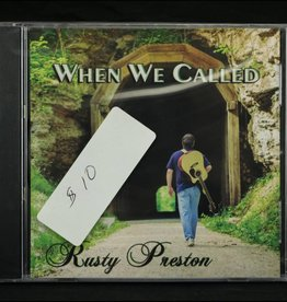 Local Music Rusty Preston - When We Called (CD)