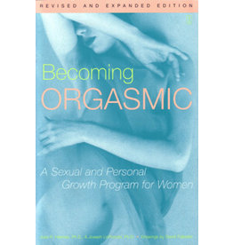 Becoming Orgasmic, Revised & Expanded
