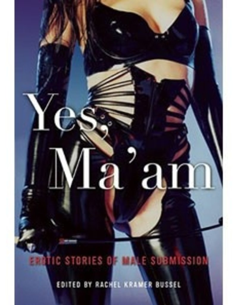 Cleis Press Yes Ma'am: Erotic Stories of Male Submission