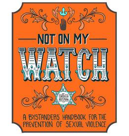 Isabella Rotman Not on my Watch