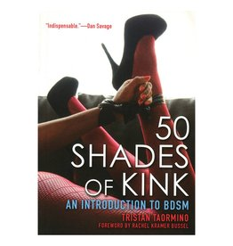 Cleis Press 50 Shades of Kink: An Introduction to BDSM