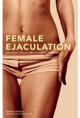 Female Ejaculation: Unleash the Ultimate G-Spot Orgasm