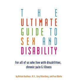 Cleis Press Ultimate Guide to Sex and Disability