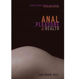 Anal Pleasure & Health: A Guide for Men & Women