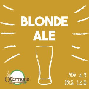 OConnors Home Brew Supply Blonde Ale