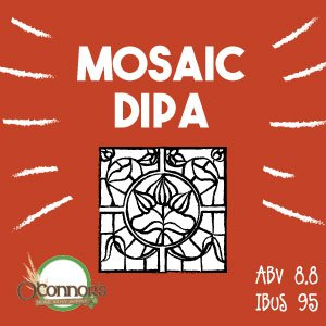 OConnors Home Brew Supply Mosaic DIPA