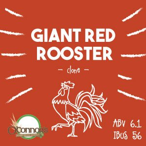 OConnors Home Brew Supply Giant Red Rooster