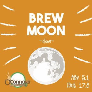 OConnors Home Brew Supply Brew Moon