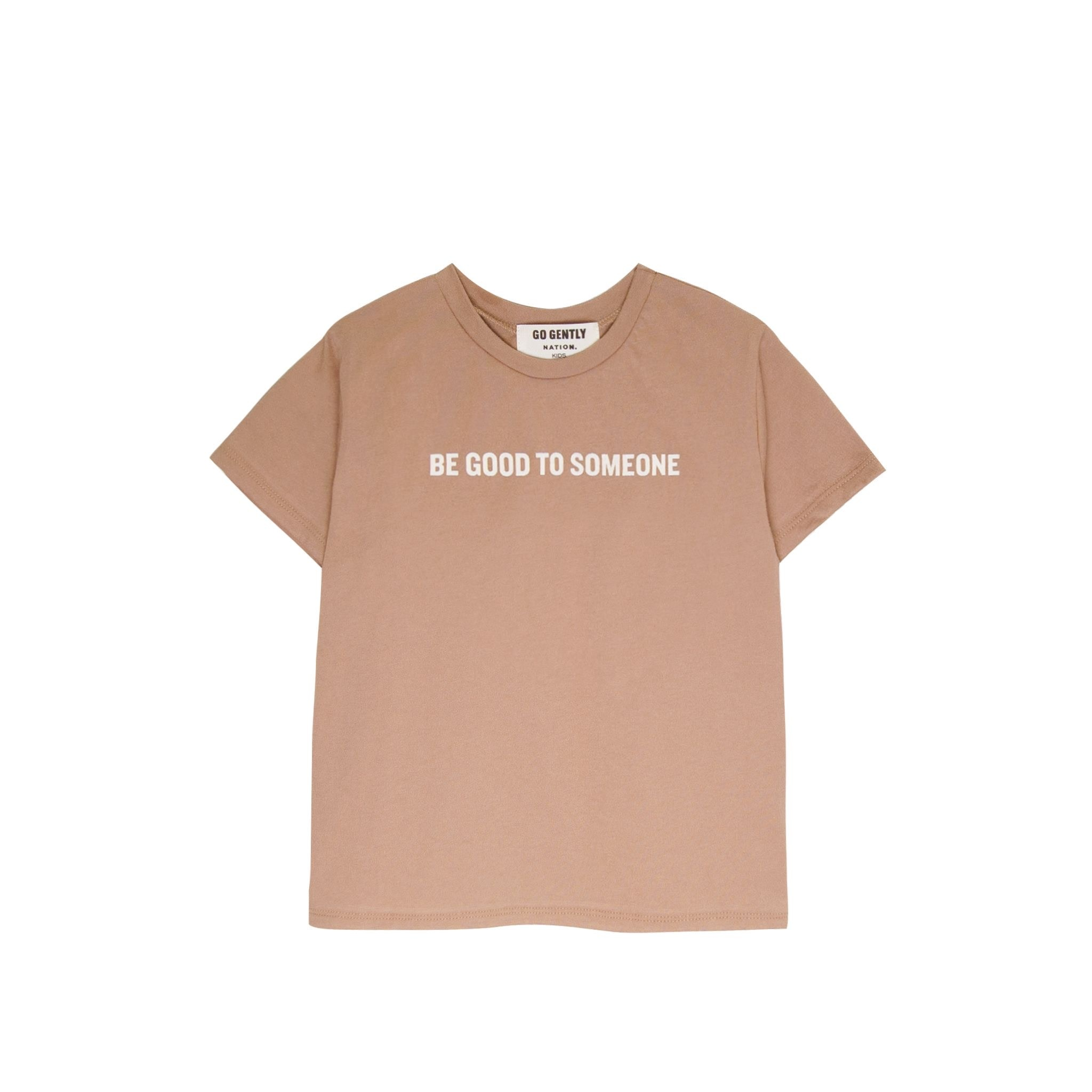 GOGENTLYNATION Be Good To Someone Tee