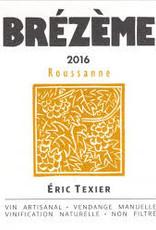 """Eric Texier Cotes du Rhone Blanc Roussanne """"Brézème"""" 2017 - 750ml"""