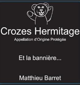 """Matthieu Barret Crozes Hermitage """"La Bannière"""" 2018 - 750ml"""