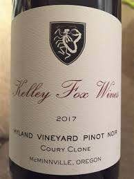 "Kelley Fox Pinot Noir ""Hyland Vineyard""  Coury Clone 2017 - 750ml"