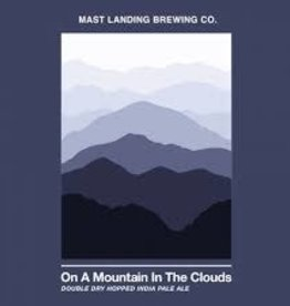 """Mast Landing """"On a Mountain in the Clouds"""" DDHIPA Case Cans 6/4pk - 16oz"""