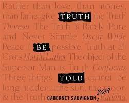 Truth Be Told Cabernet Sauvignon 2018 - 750ml
