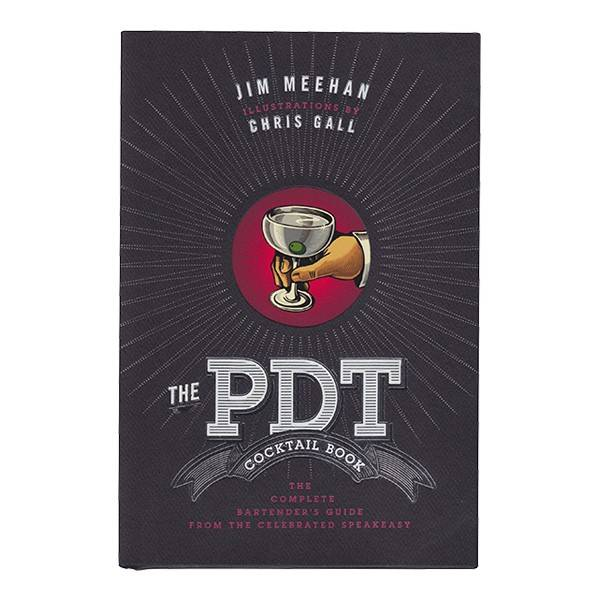 The PDT Cocktail Book by Jim Meehan