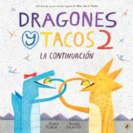 Dragones y tacos 2: La continuacion
