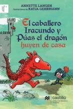 Castillo México El caballero Iracuando y Púas el dragón huyen de casa