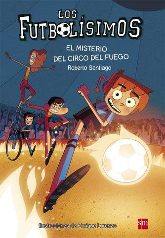 SM Los Futbolísimos 8: El misterio del circo del fuego
