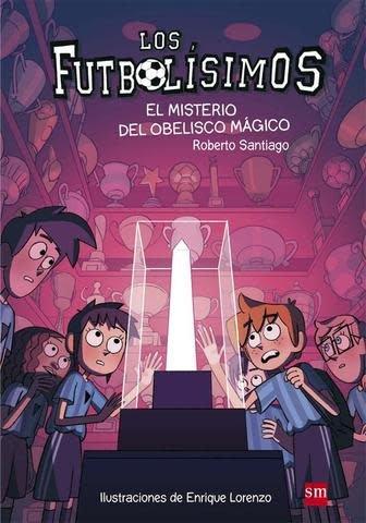 Los Futbolísimos 12: El misterio del obelisco mágico
