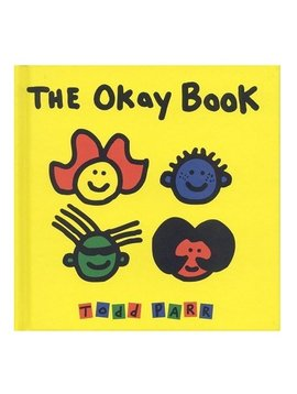 Books The Okay Book [Hardcover] By Todd Parr