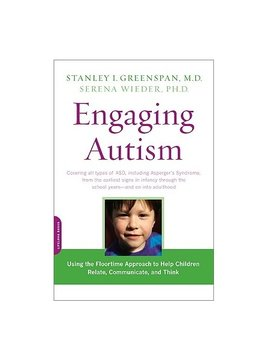 Books Engaging Autism: Using the Floortime Approach to Help Children Relate, Communicate, and Think [Paperback] by Stanley I. Greenspan