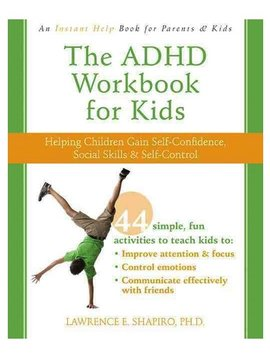 Books ADHD Workbook for Kids: Helping Children Gain Self-Confidence, Social Skills, and Self-Control
