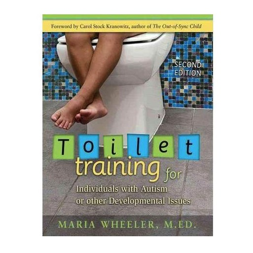 Books Toilet Training for Individuals with Autism or Other Developmental Issues (2ND ed.)
