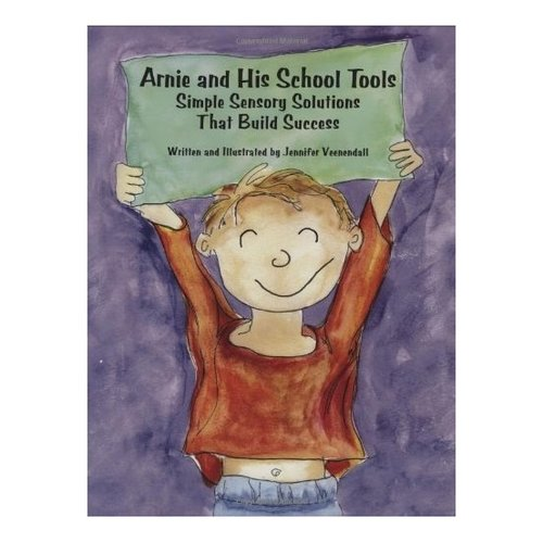 Books Arnie and His School Tools: Simple Sensory Solutions That Build Success