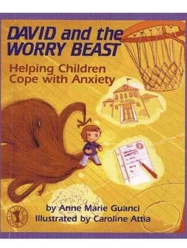 Books David & The Worry Beast: Helping Children Cope with Anxiety by Anne Marie Guanci