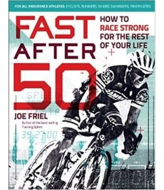 FAST AFTER 50 - JOEL FRIEL