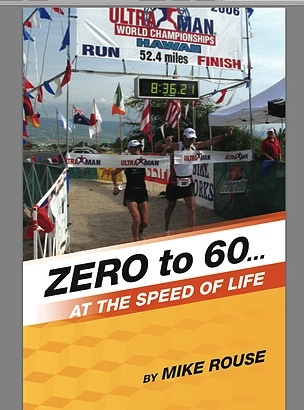 Tri It Multisport Zero to 60 by Mike Rouse