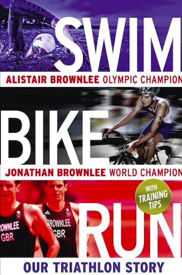 RANDOM HOUSE Swim Bike Run By Alister Brownlee & Jonathan Brownlee