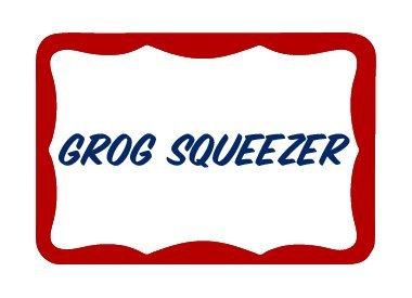 Grog Squeezer