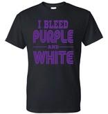 I Bleed Purple and White Shirt (Item #G1)
