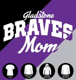 Gladstone Braves Mom Shirt (Item #G10)